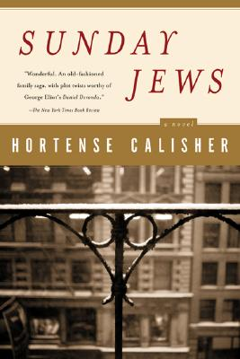"Sunday Jews, ""Calisher, Hortense"""