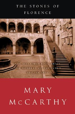 """The Stones of Florence, """"McCarthy, Mary"""""""