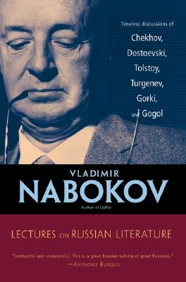 Lectures on Russian Literature, VLADIMIR VLADIMIROVICH NABOKOV, SIMON KARLINSKY, FREDSON BOWERS