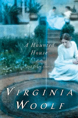 """Haunted House and Other Short Stories, """"Woolf, Virginia; Woolf, Leonar"""""""