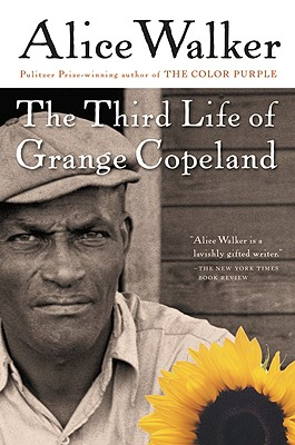 The Third Life of Grange Copeland, Alice Walker