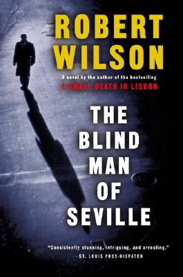 The Blind Man of Seville, Wilson, Robert