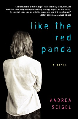 "Like the Red Panda (Harvest Book), ""Seigel, Andrea"""