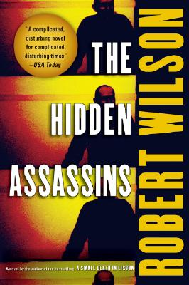 The Hidden Assassins (Javier Falcón Books), Wilson, Robert