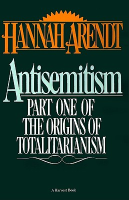 Image for Antisemitism: Part One of The Origins of Totalitarianism