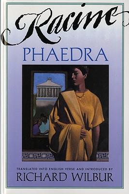 "Phaedra, ""Racine, Jean"""