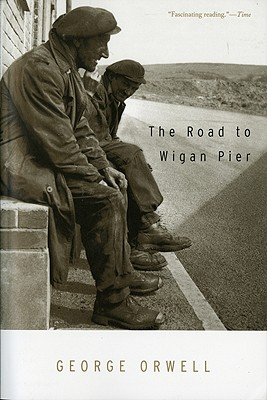 The road to Wigan Pier, Orwell, George