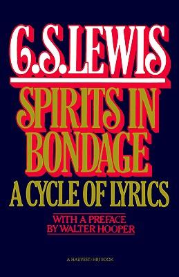 Image for Spirits In Bondage: A Cycle Of Lyrics