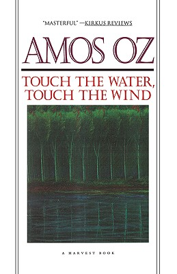 Touch the Water, Touch the Wind, Oz, Amos; De Lange, Nicholas (Translator)
