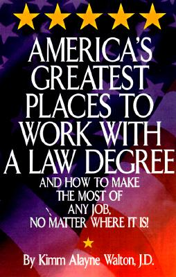 Image for America's Greatest Places to Work with a Law Degree (Career Guides)
