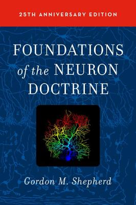 Image for Foundations of the Neuron Doctrine: 25th Anniversary Edition