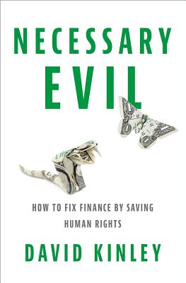 Image for NECESSARY EVIL: How to Fix Finance by Saving Huma