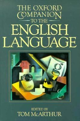 Image for The Oxford Companion to the English Language (Oxford Companion to English Literature)