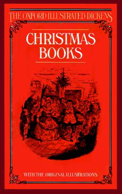Image for CHRISTMAS BOOKS OXFORD ILLUSTRATED DICKENS