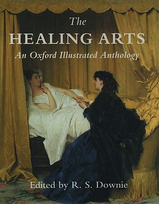 Image for The Healing Arts: An Oxford Illustrated Anthology
