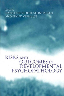 Image for Risks and Outcomes in Developmental Psychopathology