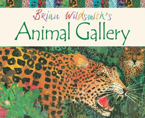 Image for Brian Wildsmith's Animal Gallery