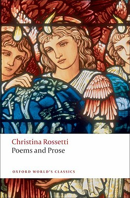 Poems and Prose (Oxford World's Classics), Christina Rossetti