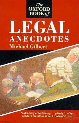 Image for The Oxford Book of Legal Anecdotes (Oxford Paperbacks)
