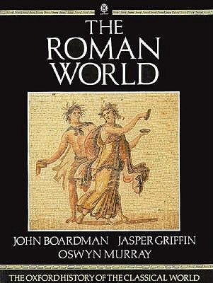 Image for The Roman World: The Oxford History of the Classical World (Vol 2)