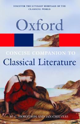 Image for The Concise Oxford Companion to Classical Literature (Oxford Quick Reference)