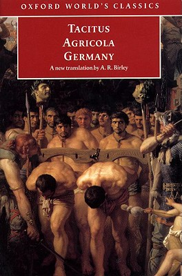 Image for Tacitus: Agricola and Germany (Oxford World's Classics)