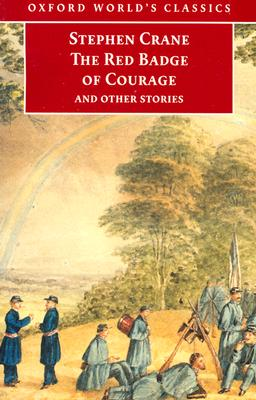 Image for The Red Badge of Courage and Other Stories (Oxford World's Classics)
