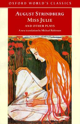 Image for Miss Julie and Other Plays (Oxford World's Classics)