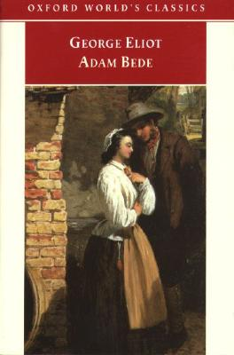 Image for Adam Bede (Oxford World's Classics)