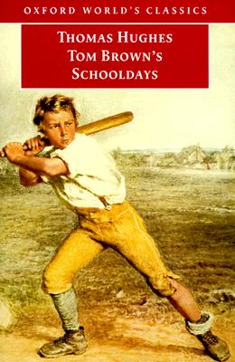 Image for Tom Brown's Schooldays (Oxford World's Classics)