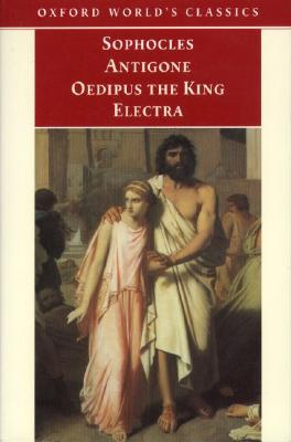 Image for Antigone, Oedipus the King, Electra (Oxford World's Classics)