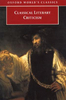 Classical Literary Criticism (Oxford World's Classics)