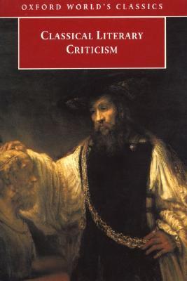 Classical Literary Criticism (Oxford World's Classics)