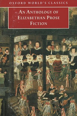 Image for An Anthology of Elizabethan Prose Fiction (Oxford World's Classics)