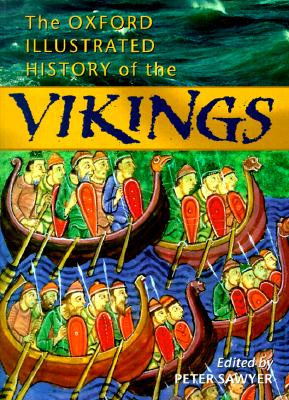 Image for The Oxford Illustrated History of the Vikings (Oxford Illustrated Histories)