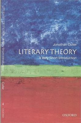 Literary Theory: A Very Short Introduction, Culler, Jonathan