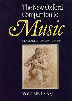 The New Oxford Companion to Music (2 Vols)