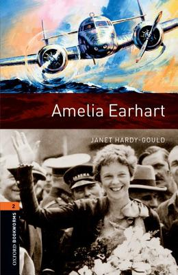 Image for Amelia Earhart: Oxford Bookworms Library: Stage 2