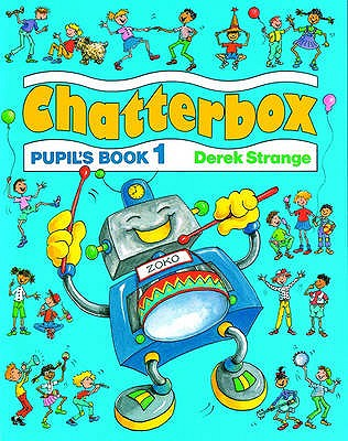 Chatterbox: Level 1: Pupil's Book, Strange, Derek