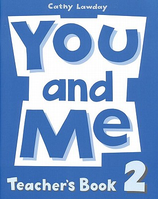 Image for You and Me: 2: Teacher's Book