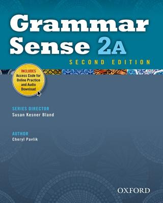 Grammar Sense 2A Student Book with Online Practice Access Code Card, Cheryl Pavlik  (Author)