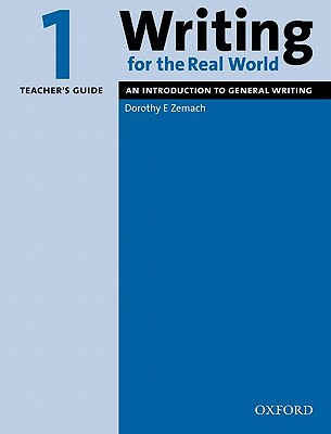 Image for Writing For the Real World 1 Teacher's Guide  An Introduction to General Writing