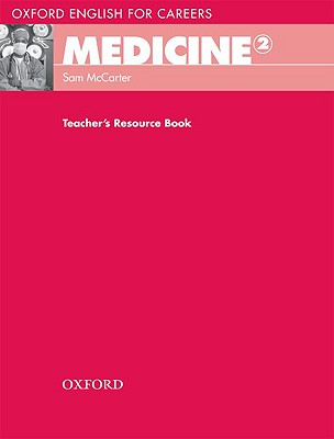Image for Oxford English for Careers: Medicine 2: Teachers Resource Book