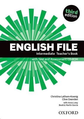 Image for English File : Intermediate: Teacher's Book with Test and Assessment