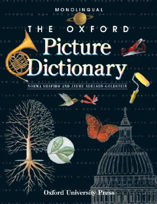 Image for The Oxford Picture Dictionary: Monolingual Edition (The Oxford Picture Dictionary Program)