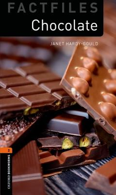 Image for Chocolate: Oxford Bookworms Factfiles Stage 2