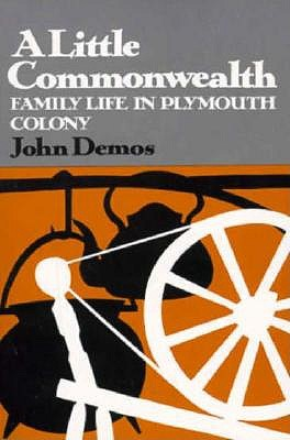 Image for A Little Commonwealth: Family Life in Plymouth Colony (Galaxy Books)