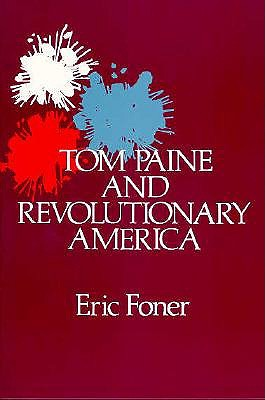 Image for Tom Paine and Revolutionary America (Galaxy Books)