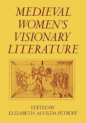 Image for Medieval Women's Visionary Literature