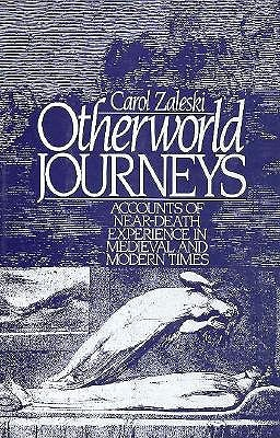 Image for Otherworld Journeys: Accounts of Near-Death Experience in Medieval and Modern Times